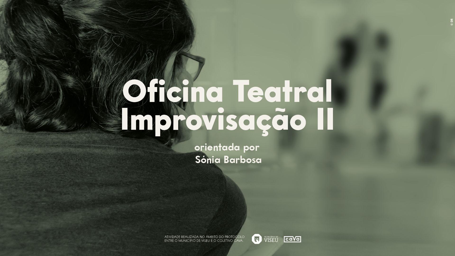 Oficinal Teatral – Improvisação II