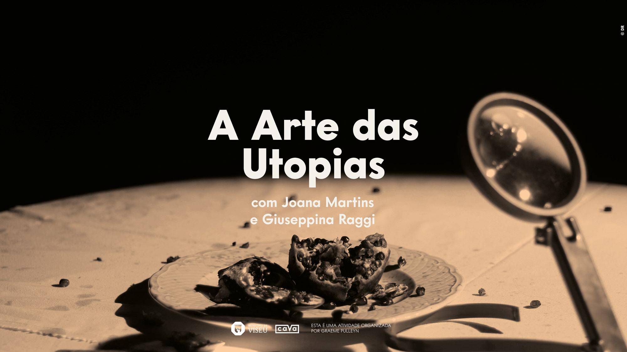 Utopias, Sombras e Cidades – A Arte das Utopias